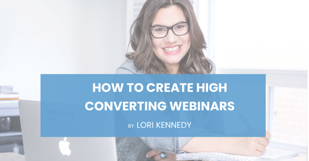 How To Create High Converting Webinars